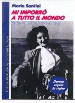Santini, Maria - Mi Imporro a tutto il Mondo