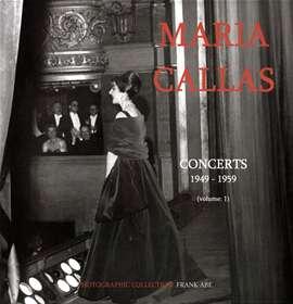 Abe, Frank - Maria Callas. Concerts 1949 - 1959