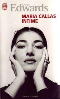 Edwards, Ann - Maria Callas Intime