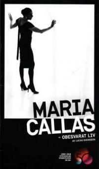 Svensson,Lucas - Maria Callas - Obssvarat Liv