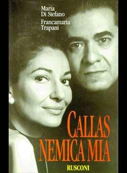 Di Stefano, Maria - Callas, nemica mia