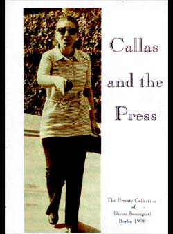 Baumgartl, Dieter - Callas and the Press