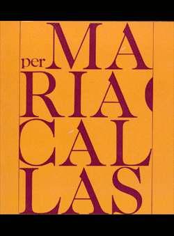Tortora, Giovanna & P. Barbieri - Per Maria Callas