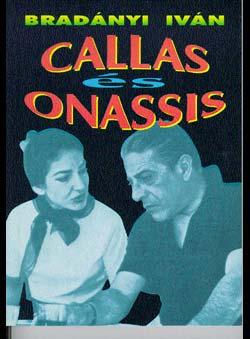 Bradányi, Ivan - Callas és Onassis