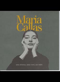 Tosi, Bruno - Maria Callas uno donno, una voce, un mito