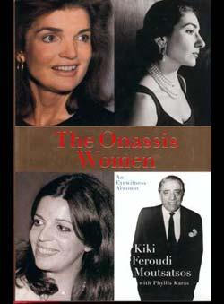 Moutsatsos, Kiki F. - The Onassis Woman