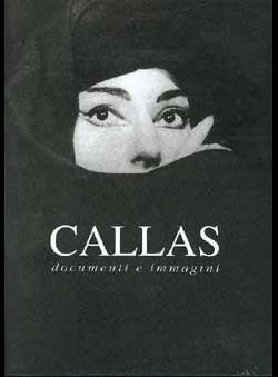 Tosi, Bruno - Callas. Documenti e imagini