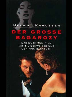 Krausser, Helmut - Der grosse Bagarozy (Fiction)