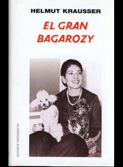 Krausser, Helmut - El Gran Bagarozy