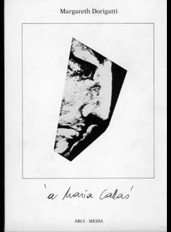 Dorigatti, Margareth - á Maria Callas