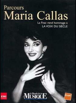 Le monde de la musique (Ed.) - Parcours Maria Callas