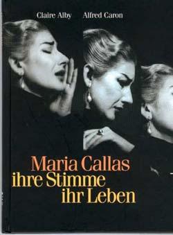 Alby, Claire & Caron, Alfred - Maria Callas