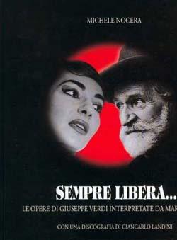 Nocera, Michele - Sempre Libera...Le Opera di G.Verdi