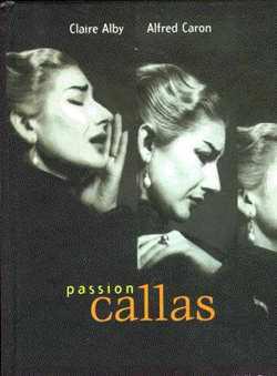 Alby, Claire & Caron, Alfred - Passion Callas