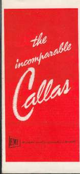 EMI London (Edit.) - the incomparable Callas