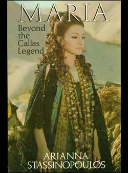 Stassinopoulos, Arianna - Maria Callas.