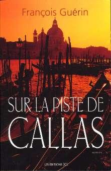 Guérin, Francois - Sur las Piste de Callas
