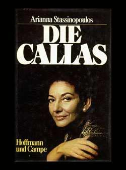 Stassinopoulos, Arianna - Die Callas