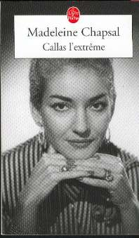 Chapsal, Madeleine - Callas l'extreme