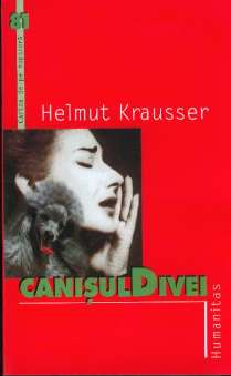Krausser, Helmut - Canisul Divei