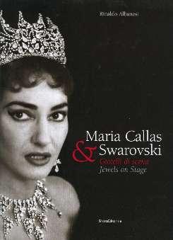 Albanesi, Rinaldo - Maria Callas & Swarovski