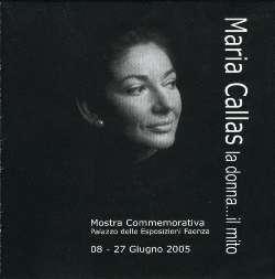 Comune di Faenza (Edit.) - Maria Callas la donna...il mito