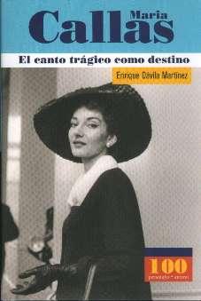 Dávila Martinez, Enrique - Maria Callas.