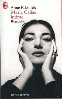 Edwards, Anne - Maria callas intime