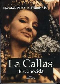 Petsalis-Diomidis, Nicolás - La Callas desconocida