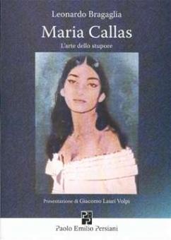 Bragaglia, Leonardo - Maria Callas