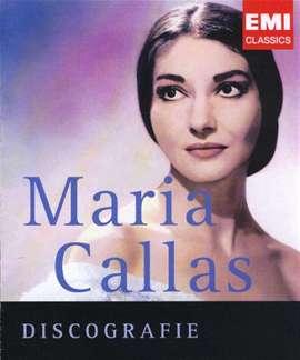 EMI Classics (Edit.) - Maria Callas Discografie