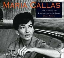 Tajani, Ricci - Maria Callas. The cruise '59