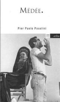 Pasolini, Pier Paolo - Médée