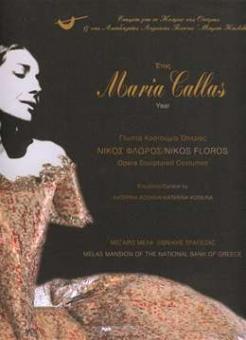 Floros, Nikos - Maria Callas year