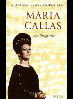 Stassinopoulos, Arianna - Maria Callas primadonna