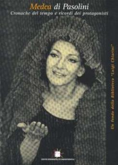Centro Sperimentale.....(Edit.) - Medea die Pasolini