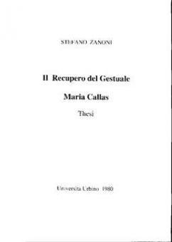 Zanoni, Stefano - Il Recupero del Gestuale Maria Callas
