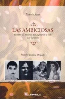 Actis, Beatriz - Las Ambiciosas