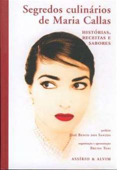 Tosi, Bruno - Segredos culinários de Maria Callas
