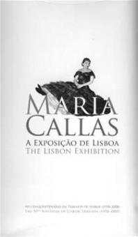Fundacao EDP (Edit.) - Maria Callas. A Exposicao de Lisboa