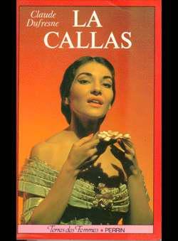 Dufresne, Claude - La Callas