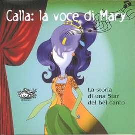 Dallari, Luciana - Calla: la voce di Mary