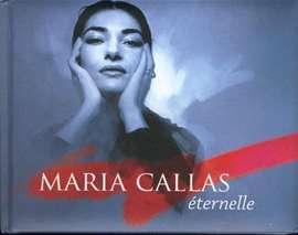 EMI (Bellamy, Olivier) - Maria Callas éternelle