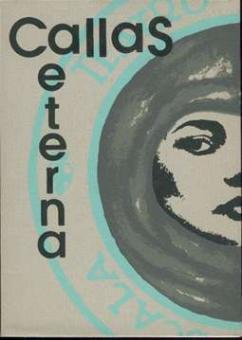Recondita Amonia (Edit.) - Callas Eterna