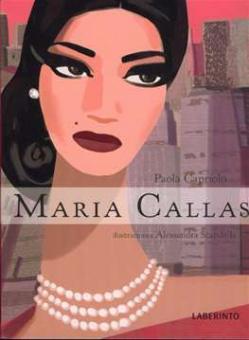 Capriolo, Paola - Maria Callas