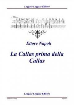 Napoli, Ettore - La Callas prima della Callas