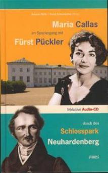 Nölle, Anselm - Maria Callas im Spaziergang mit Frürst Pückler