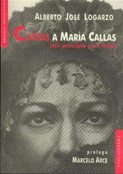 Logarzo, Alberto José - Cartas a Maria Callas
